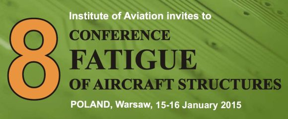 The Eighth Conference on the Fatigue of Aircraft Structures